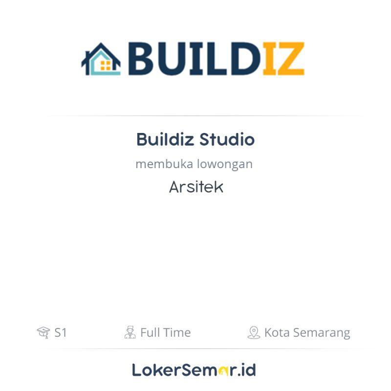Lowongan Kerja Arsitek Di Buildiz Studio Lokersemar Id