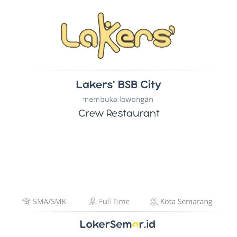 Lowongan Kerja Crew Restaurant di Lakers' BSB City ...